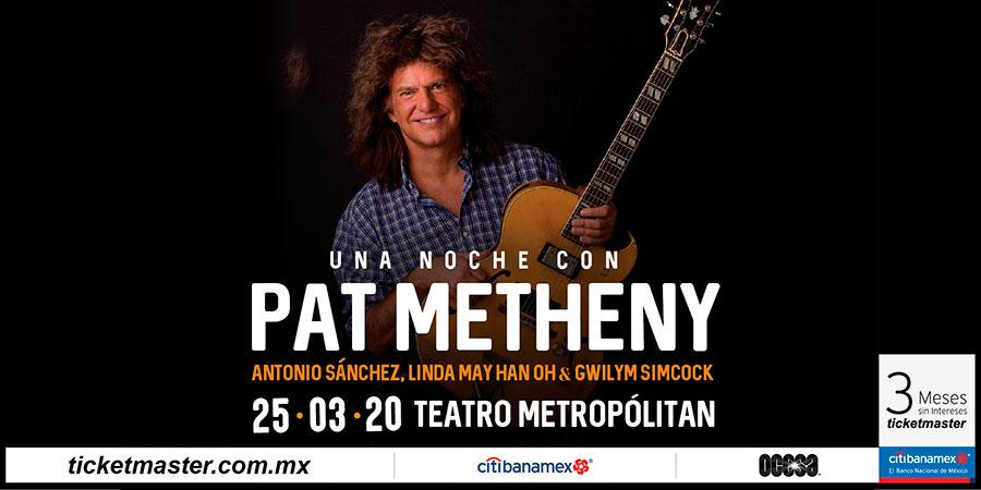 Teatro Metropolitan Pat Metheny